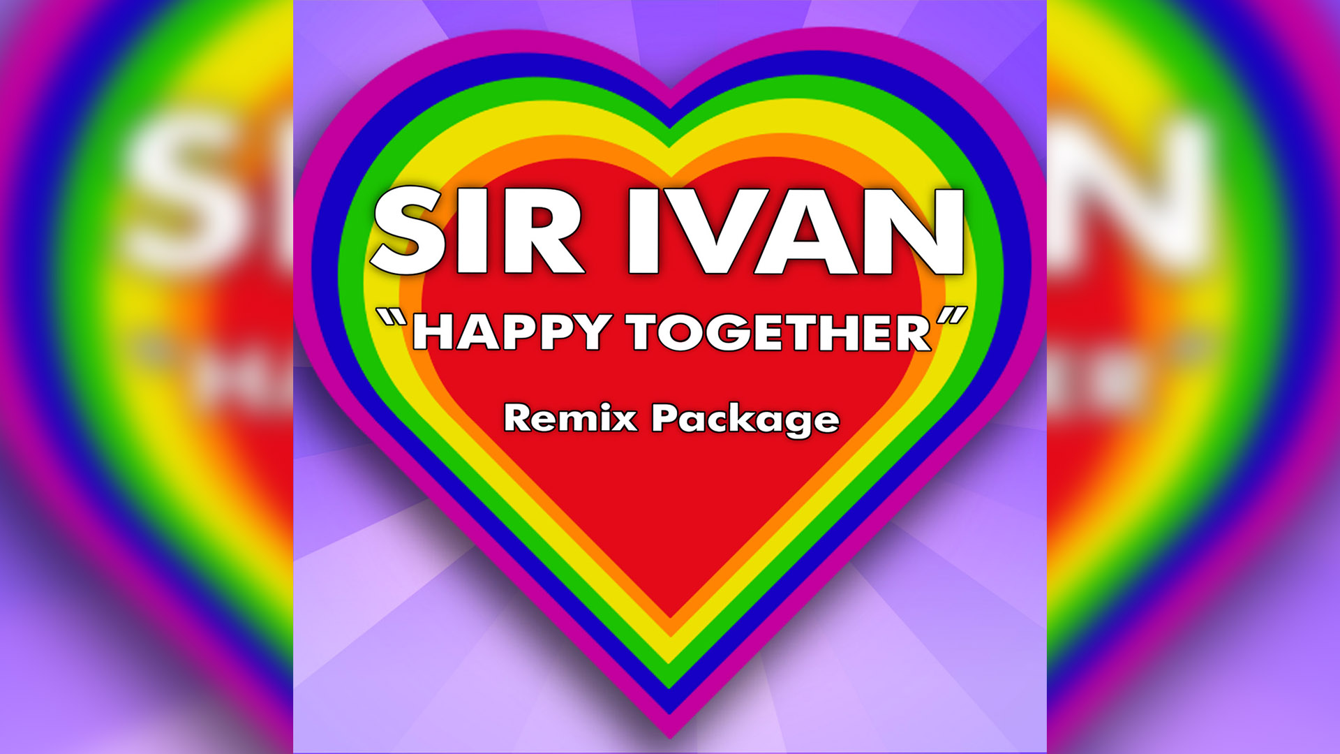 Sir Ivan - Happy Together
